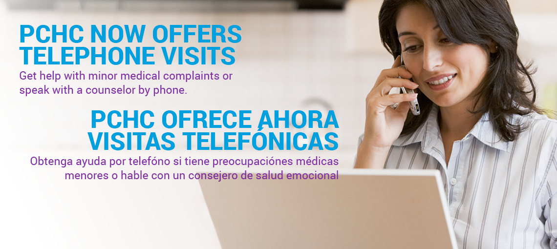 Telephone Visits- Call Your Clinic Today / Llame Hoy a la Clínica